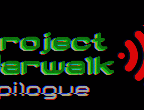 Project Warwalk: Epilogue