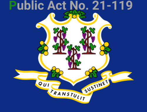 Connecticut Public Act No. 21-119:  Cyber Security Standards for Businesses